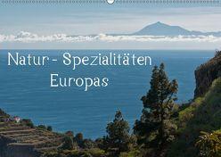 Natur-Spezialitäten Europas (Wandkalender 2019 DIN A2 quer) von Willmann,  Stefan