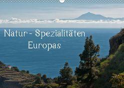Natur-Spezialitäten Europas (Wandkalender 2019 DIN A3 quer) von Willmann,  Stefan