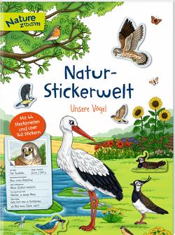 Natur-Stickerwelt – Unsere Vögel von Warnecke,  Ruby Anna