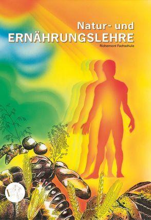 Natur- und Ernährungslehre von Richemont SBK Dienstleistungs AG
