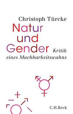 Natur und Gender von Türcke,  Christoph