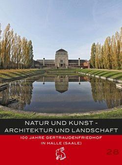 Natur und Kunst – Architektur und Landschaft von Fikentscher,  Rüdiger, Hirschnitz,  Kathleen