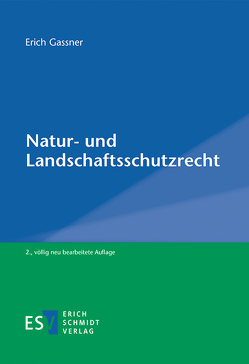 Natur- und Landschaftsschutzrecht von Gassner,  Erich