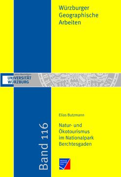 Natur- und Ökotourismus im Nationalpark Berchtesgaden von Butzmann,  Elias