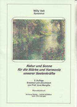 Natur und Sonne für die Stärke und Harmonie unserer Seelenkräfte von Veit,  Willy