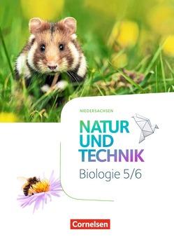 Natur und Technik – Biologie Neubearbeitung – Niedersachsen / 5./6. Schuljahr – Schülerbuch