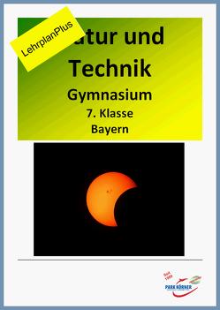 Natur und Technik Gymnasium Bayern 7. Klasse