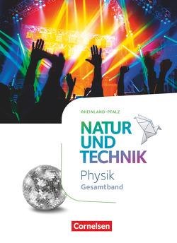 Natur und Technik – Physik Neubearbeitung – Rheinland Pfalz 2022 – Gesamtband von Bresler,  Siegfried