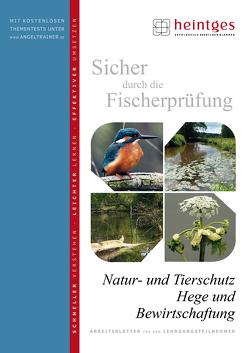 Natur- und Tierschutz, Hege und Bewirtschaftung von Bayrle,  Hermann, Heintges,  Wolfgang