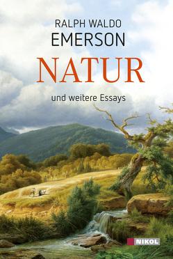 Natur und weitere Essays von Emerson,  Ralph Waldo
