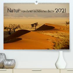 Natur von ihrer schönsten Seite 2021 (Premium, hochwertiger DIN A2 Wandkalender 2021, Kunstdruck in Hochglanz) von Döbler,  Christian
