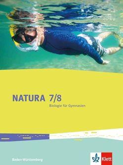 Natura Biologie 7/8. Ausgabe Baden-Württemberg