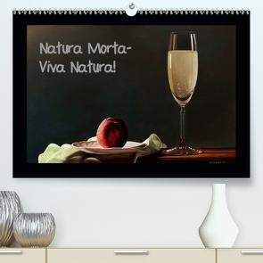 Natura Morta – Viva Natura! (Premium, hochwertiger DIN A2 Wandkalender 2021, Kunstdruck in Hochglanz) von Moravec,  Dietrich