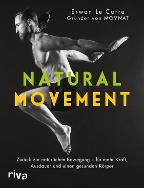 Natural Movement von Corre,  Erwan Le