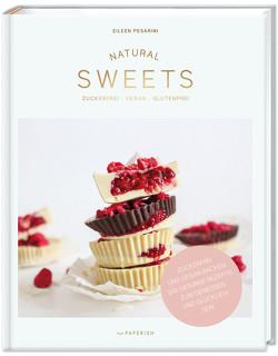 NATURAL SWEETS – das Backbuch von Eileen Pesarini (Lini's Bites)