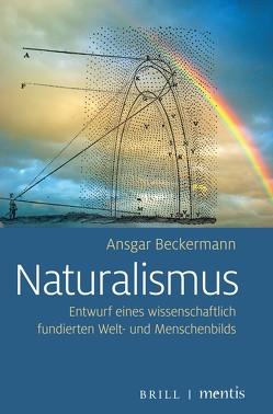 Naturalismus von Beckermann,  Ansgar