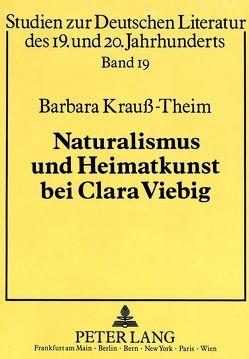 Naturalismus und Heimatkunst bei Clara Viebig von Krauss-Theim,  Barbara