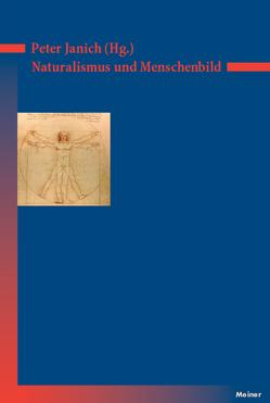Naturalismus und Menschenbild von Janich,  Peter