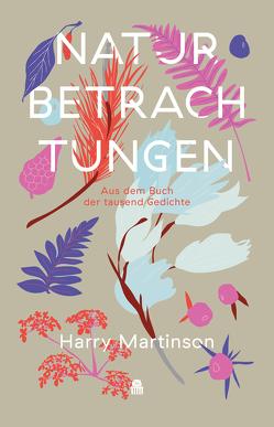 Naturbetrachtungen von Martinson,  Harry, Zimmermann,  Peter