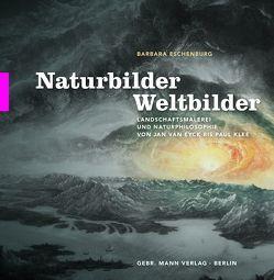 Naturbilder – Weltbilder von Eschenburg,  Barbara
