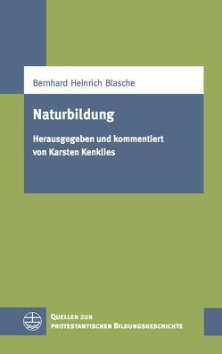Naturbildung von Blasche,  Bernhard Heinrich, Kenklies,  Karsten