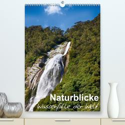 Naturblicke – Wasserfälle der Welt (Premium, hochwertiger DIN A2 Wandkalender 2021, Kunstdruck in Hochglanz) von Roessler,  Fabian