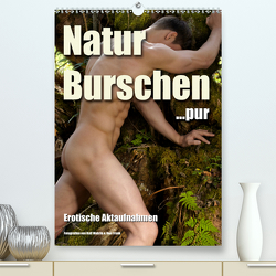 Naturburschen pur (Premium, hochwertiger DIN A2 Wandkalender 2020, Kunstdruck in Hochglanz) von Wehrle und Uwe Frank,  Ralf