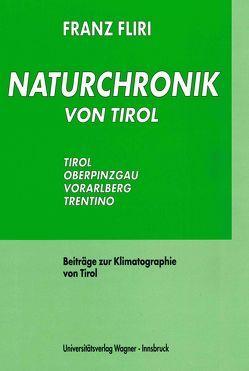 Naturchronik von Tirol von Fliri,  Franz