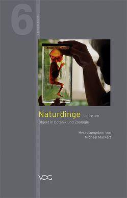 Naturdinge von Klinger,  Kerrin, Markert,  Michael, Siegel,  Steffen