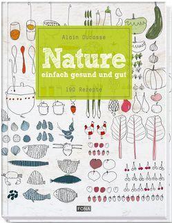 Nature von Ducasse,  Alain