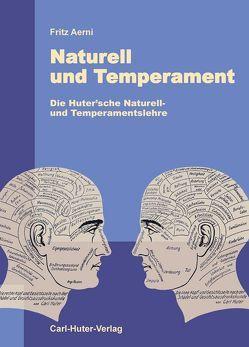 Naturell und Temperament von Aerni,  Fritz