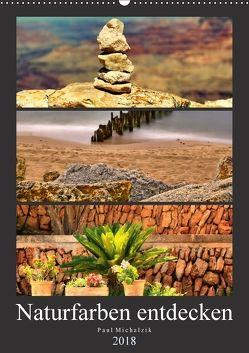 Naturfarben entdecken (Wandkalender 2018 DIN A2 hoch) von Michalzik,  Paul