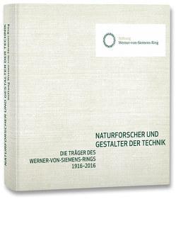 Naturforscher und Gestalter der Technik von Kind,  Dieter, Mühe,  Walter