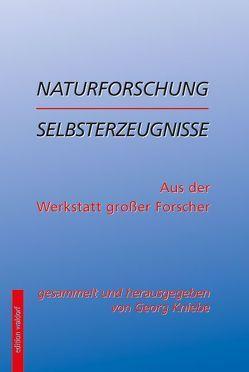 Naturforschung erlebt, durchlitten, mitgeteilt von Kniebe,  Georg