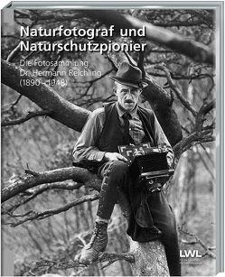 Naturfotograf und Naturschutzpionier von Gilhaus,  Ulrike, Hofmeister,  Johannes, Sagurna,  Stephan, Tenbergen,  Bernd
