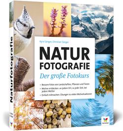 Naturfotografie von Sänger,  Christian, Sänger,  Kyra