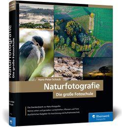 Naturfotografie von Schaub,  Hans-Peter