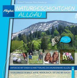 Naturgeschichtchen Allgäu von Schneider,  Michael, Schönberger,  Petra