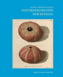 Naturgeschichte der Seeigel von Heinzeller,  Thomas, Klein,  Jakob Theodor