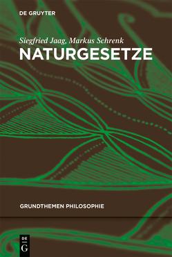 Naturgesetze von Jaag,  Siegfried, Schrenk,  Markus