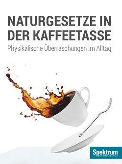 Naturgesetze in der Kaffeetasse von Schlichting,  H.Joachim