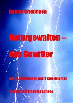 Naturgewalten – das Gewitter von Grießbach,  Rainer