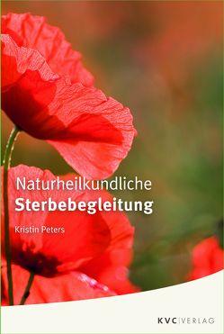 Naturheilkundliche Sterbebegleitung von Peters,  Kristin