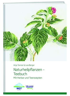 Naturheilpflanzen –Teebuch von Berger,  Lea, Tanner,  Anja