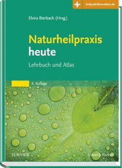 Naturheilpraxis heute von Bierbach,  Elvira