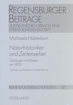 «Naturhistoriker und Zeitenseher» von Haberkorn,  Michaela