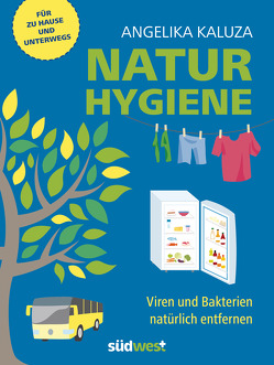 Naturhygiene von Kaluza,  Angelika