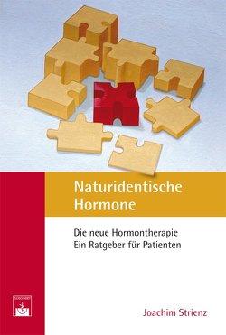Naturidentische Hormone von Strienz,  Joachim