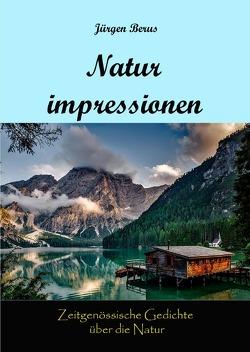 Naturimpressionen von Berus,  Jürgen
