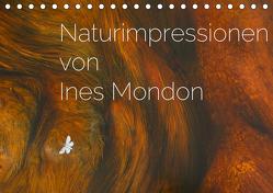 Naturimpressionen von Ines Mondon (Tischkalender 2020 DIN A5 quer) von Mondon,  Ines
